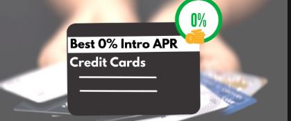 Best 0% Introductory Rate Credit Cards