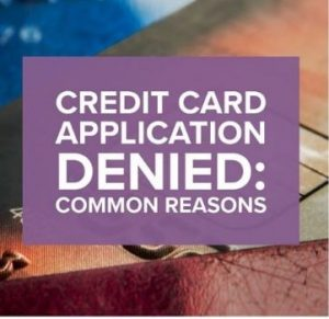 Denied for Credit Card with a High Credit