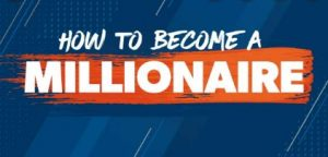 How to Become a Millionaire-2021